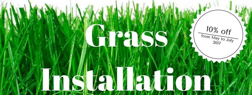 Grass Installation Promotion 2017